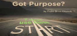 discover your purpose by Pastor Bruce Edwards