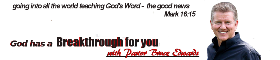 Breakthrough with Pastor Bruce Edwards