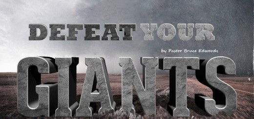 How to defeat your giants by Pastor Bruce Edwards