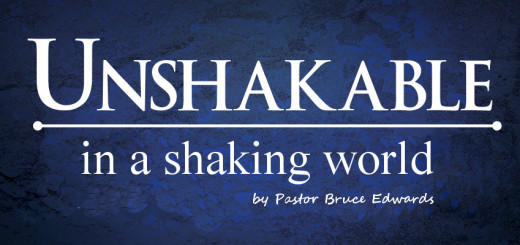 unshakable in shaky world