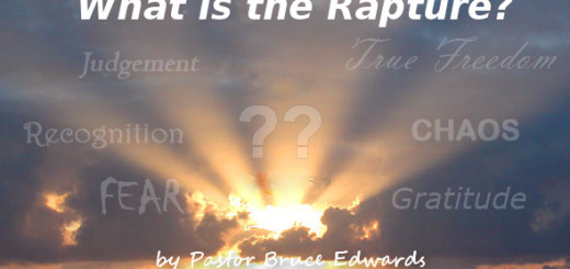 What is the rapture by Pastor Bruce Edwards