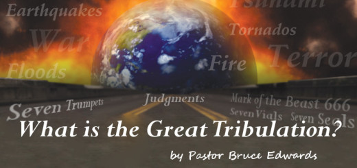 What is the great tribulation by Pastor Bruce Edwards