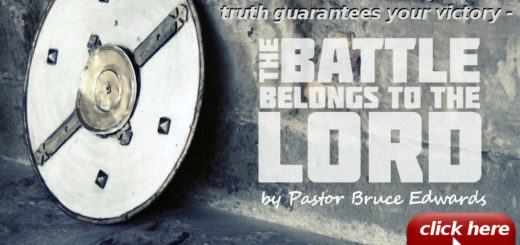 battle belongs to the lord by pastor bruce edwards