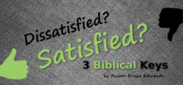 How to be satisfied by Pastor Bruce Edwards