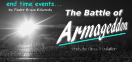 battle of armageddon by pastor Bruce Edwards
