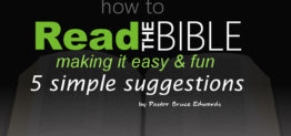 How to read the Bible by Pastor Bruce Edwards