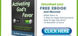 activating god's favor by pastor bruce edwards