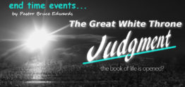 great white throne judgment by Pastor Bruce Edwards