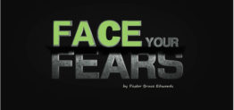 face your fears by Pastor Bruce Edwards