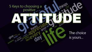 choose a positive attitude by Pastor Bruce Edwards