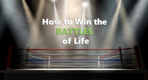 how to win the battles of life by Pasto Bruce Edwards