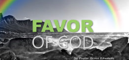 favor of God by Pastor Bruce Edwards