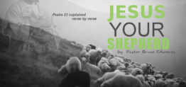 psalm23 by Pastor Bruce Edwards