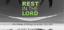 Rest in the Lord by Pastor Bruce Edwards
