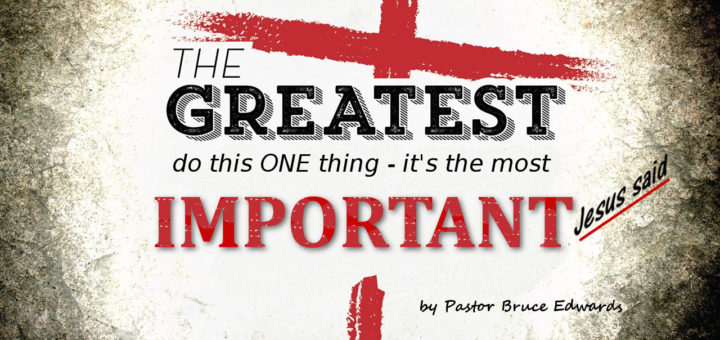 Greatest is love by Pastor Bruce Edwards